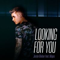 justin-bieber-looking-for-you