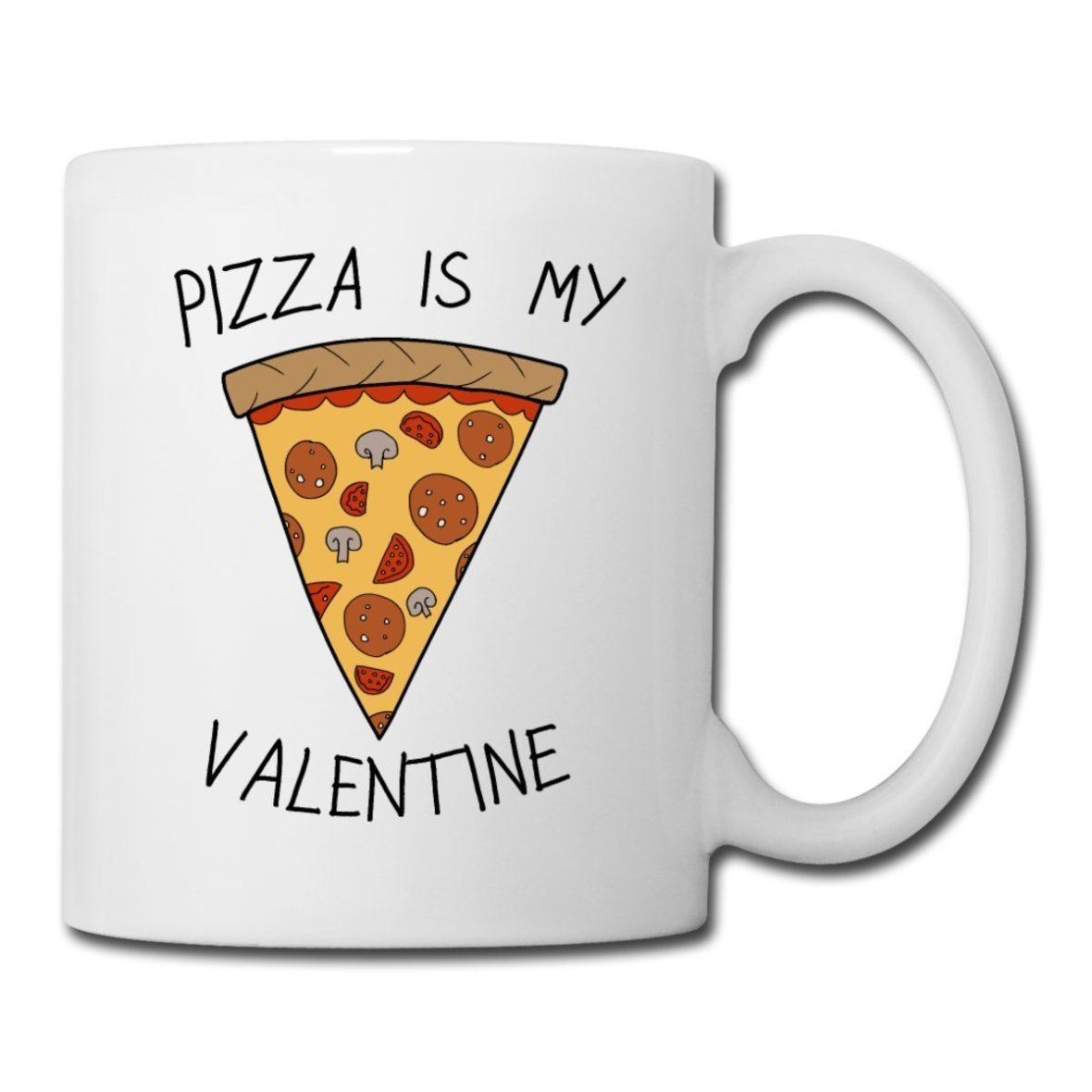 pizza is my valentine mug