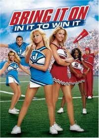 Bring It On In It to Win it Movie Poster
