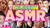 Celebrities ASMR