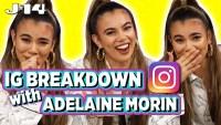 Adelaine Morin IG Breakdown