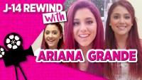 Ariana Grande J-14 Rewind