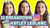 Hayley LeBlanc IG Breakdown