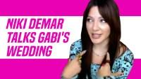 Exclusive: Niki DeMar Dishes on Gabi DeMartino's Wedding: 'I'm Her Maid of Honor'
